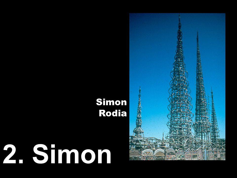 2. Simon Simon Rodia