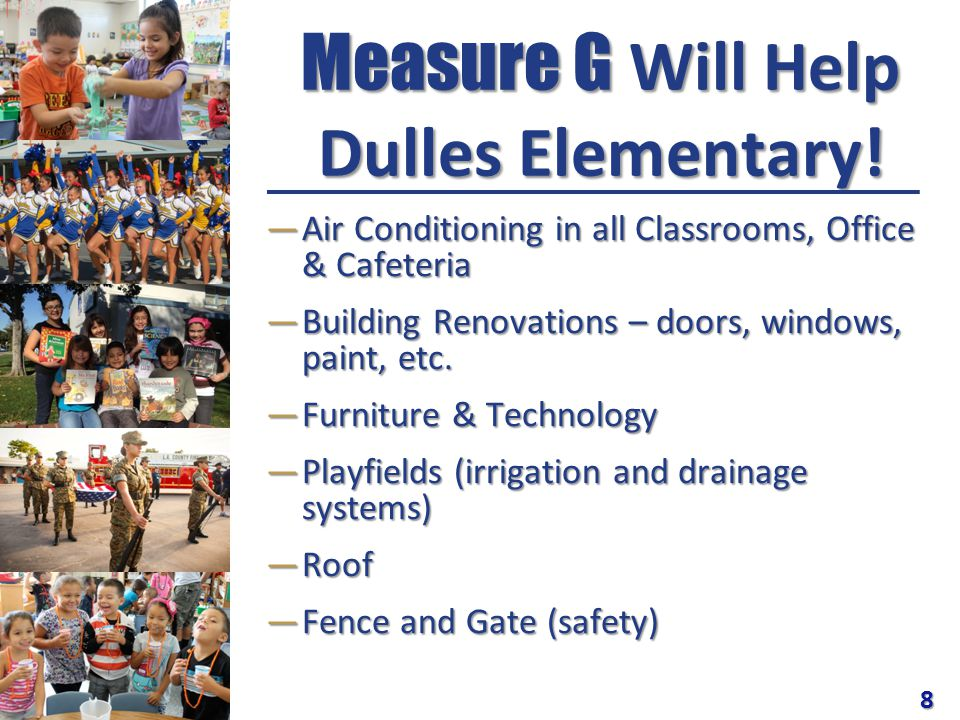 Measure G Will Help Dulles Elementary.