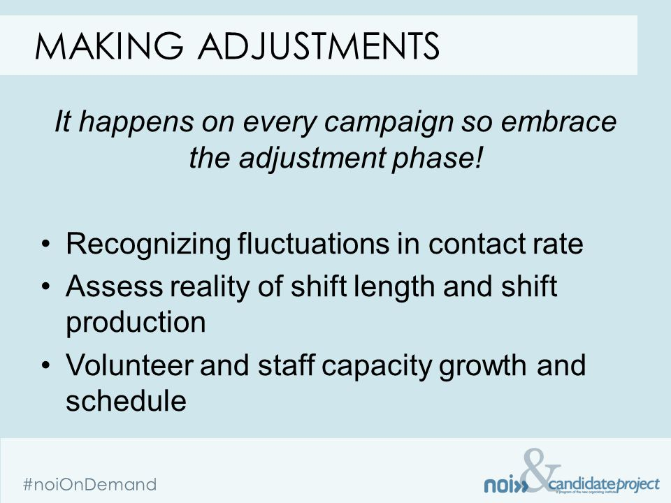 & It happens on every campaign so embrace the adjustment phase.