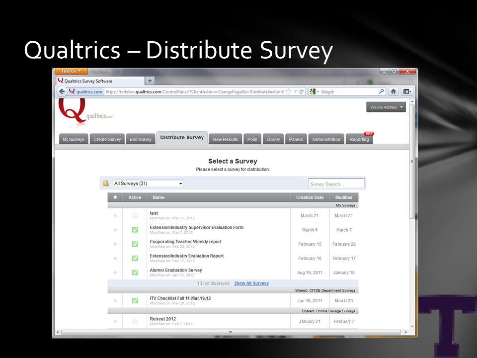 Qualtrics – Distribute Survey