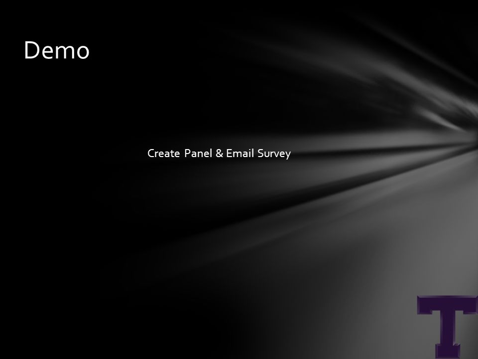 Create Panel & Email Survey Demo