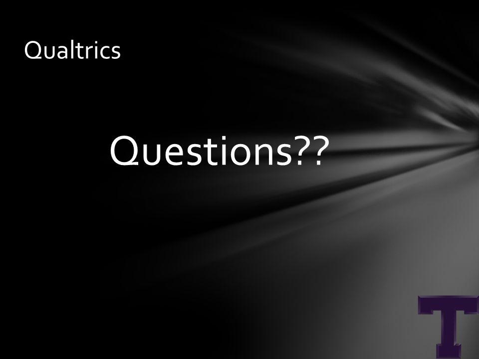 Questions Qualtrics