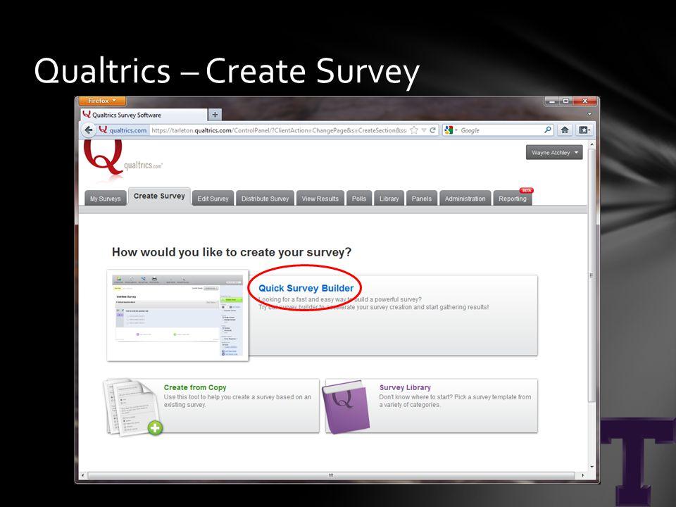 Qualtrics – Create Survey