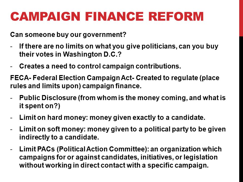 CAMPAIGN FINANCE REFORM Can someone buy our government.