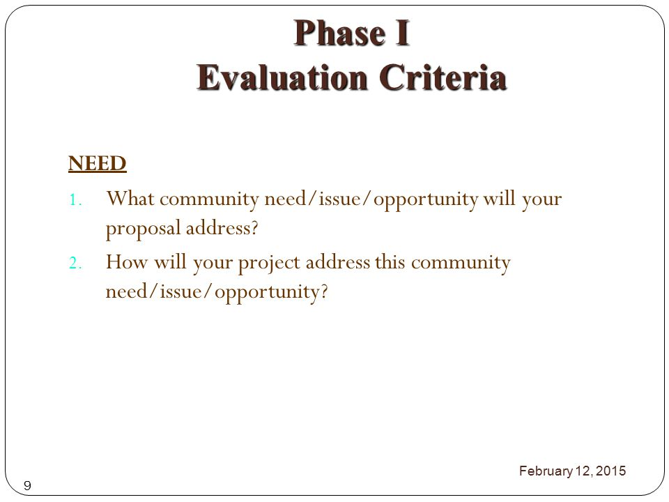 Phase I Evaluation Criteria NEED 1.