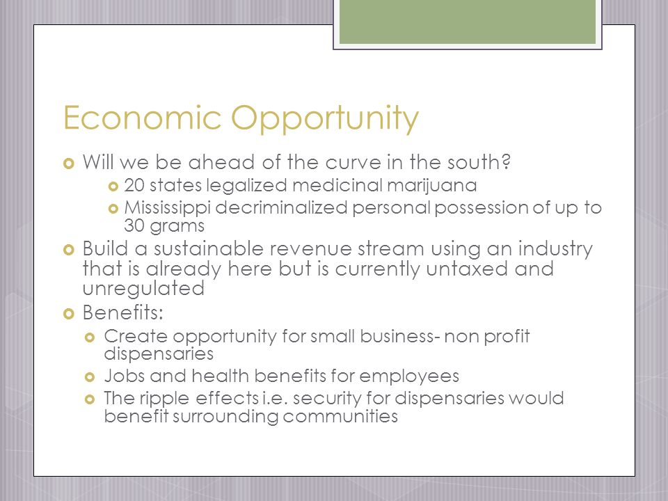 Economic Opportunity  Will we be ahead of the curve in the south.