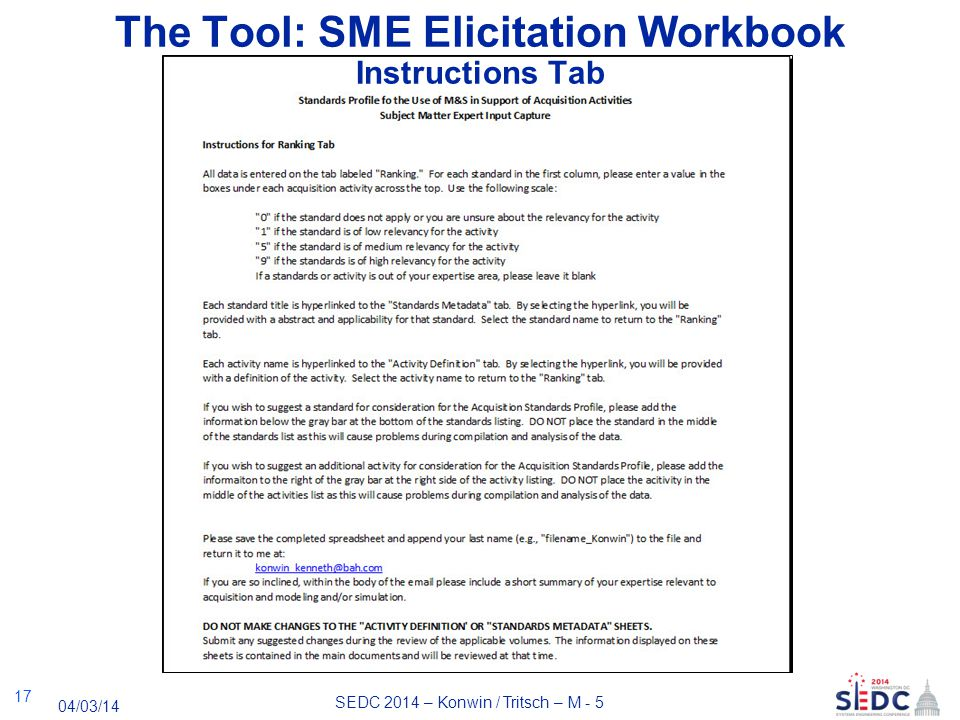 SEDC 2014 – Konwin / Tritsch – M - 5 04/03/14 The Tool: SME Elicitation Workbook Instructions Tab 17
