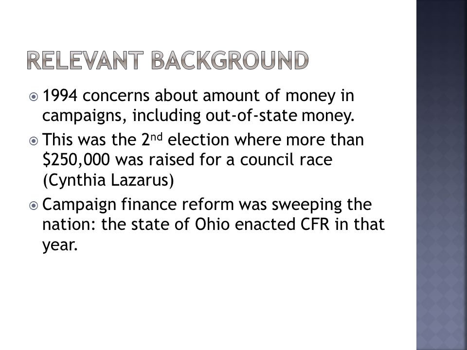  1994 concerns about amount of money in campaigns, including out-of-state money.