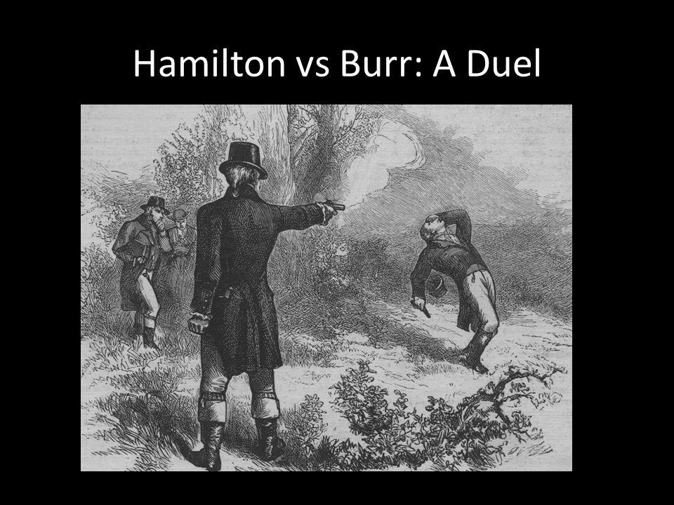 Hamilton vs Burr: A Duel