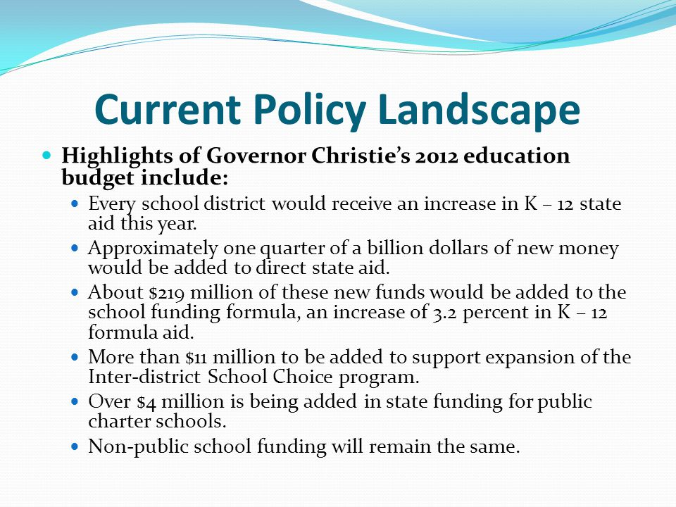 Current Policy Landscape State Expenses How large are the expenses that the State directly covers for school districts.
