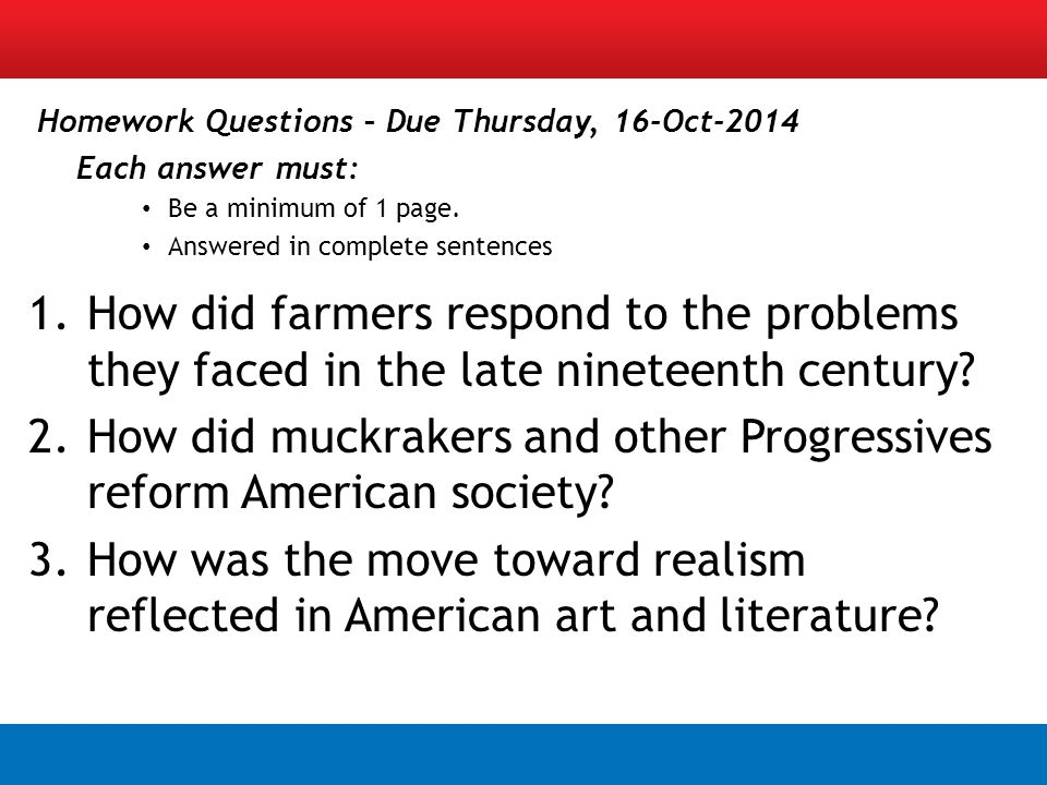Homework Questions – Due Thursday, 16-Oct-2014 Each answer must: Be a minimum of 1 page.