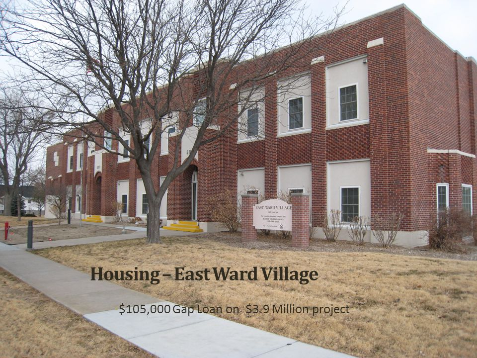 Housing – East Ward Village $105,000 Gap Loan on $3.9 Million project
