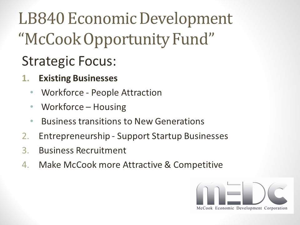 Workforce – people attraction Headed up development of Go To McCook Logo, Tag Line and Website
