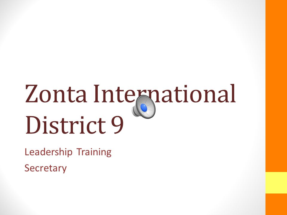Zonta International District 9 Leadership Training Secretary