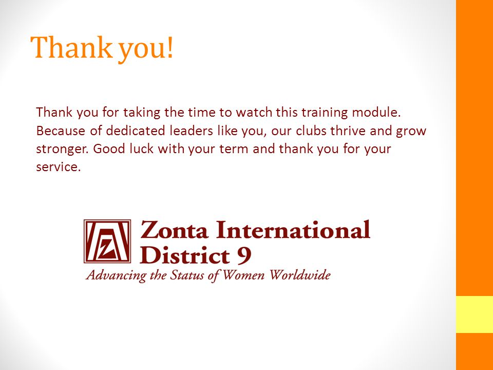 Learn More Other resources include: The Zonta International website.
