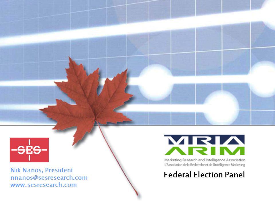 2006-01-31 – Page 1 Nik Nanos, President nnanos@sesresearch.com www.sesresearch.com Federal Election Panel