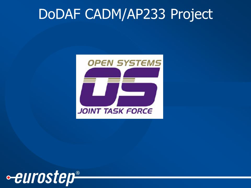 ® DoDAF CADM/AP233 Project