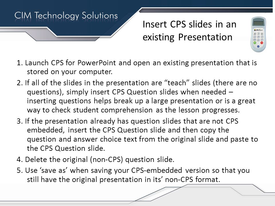 Insert CPS slides in an existing Presentation 1.