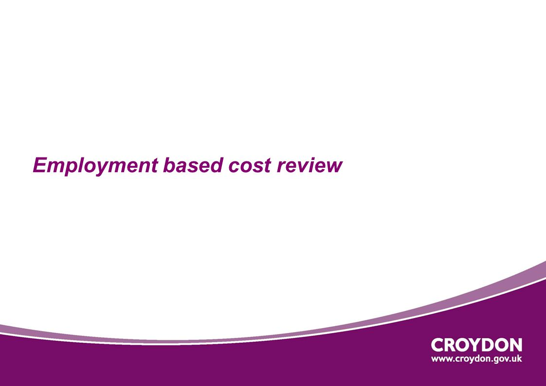 Employment based cost review
