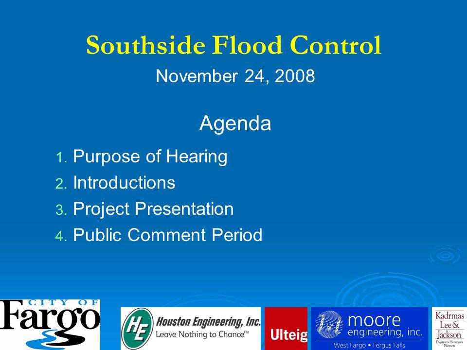 November 24, 2008 Agenda 1. 1. Purpose of Hearing 2.