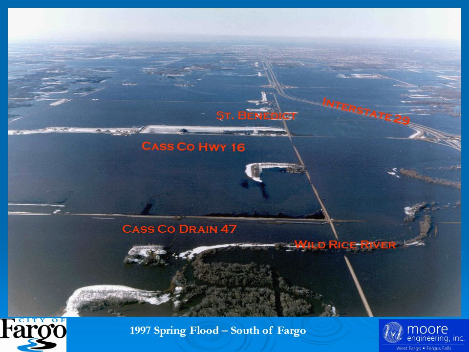 1997 Spring Flood – South of Fargo Interstate 29 St. Benedict Cass Co Hwy 16 Wild Rice River Cass Co Drain 47