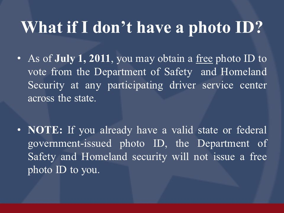 What if I don't have a photo ID.