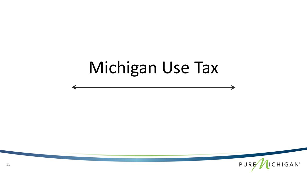 11 Michigan Use Tax