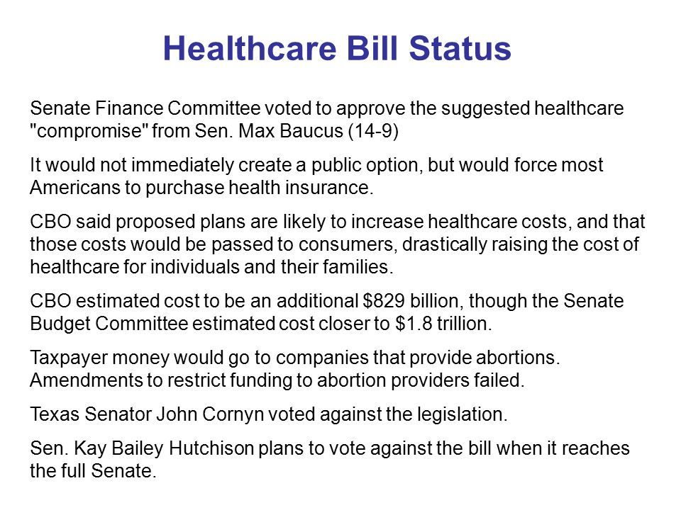 Healthcare Bill Status Senate Finance Committee voted to approve the suggested healthcare