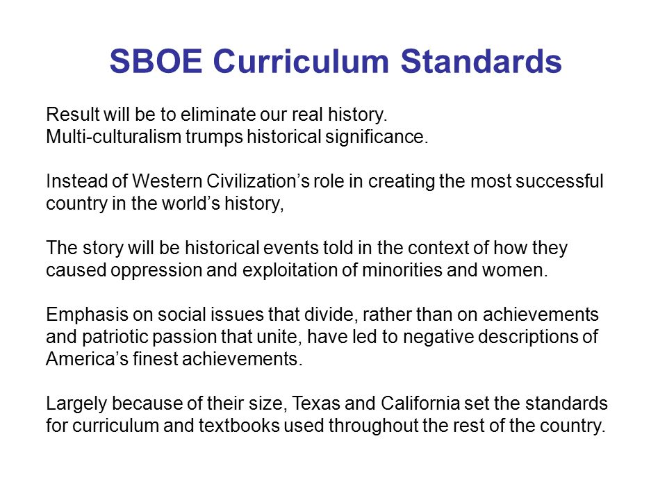 A Few Sample Changes in the Social Studies Standards Kindergarten – Removes children's biography of George Washington.