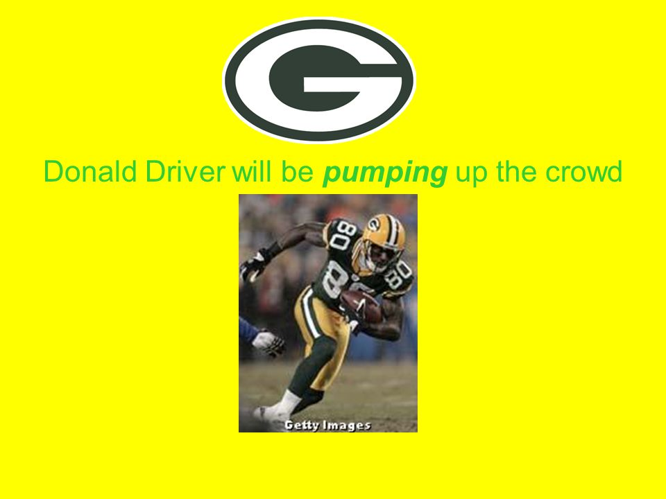 Donald Driver will be pumping up the crowd