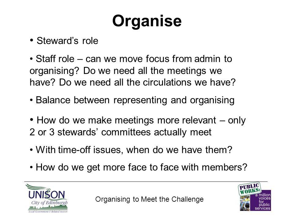 Recruit Organising to Meet the Challenge Edinburgh Branch membership up 61 since 2008.