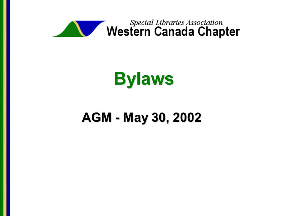 Bylaws AGM - May 30, 2002