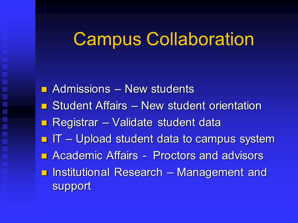 Campus Collaboration Admissions – New students Admissions – New students Student Affairs – New student orientation Student Affairs – New student orien