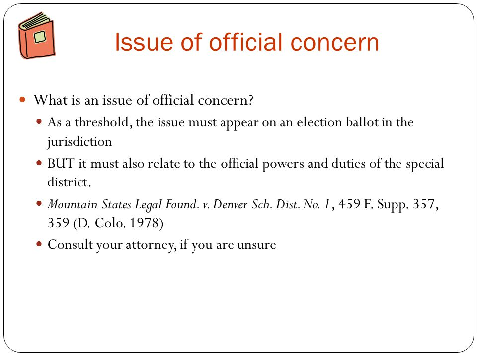 Issue of official concern What is an issue of official concern.