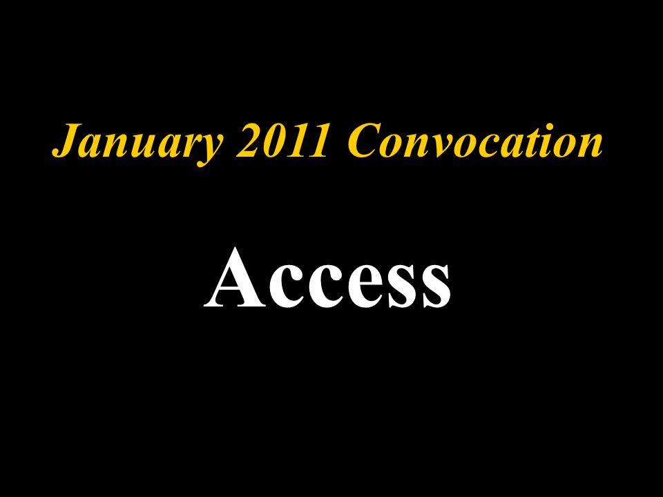 January 2011 Convocation Access