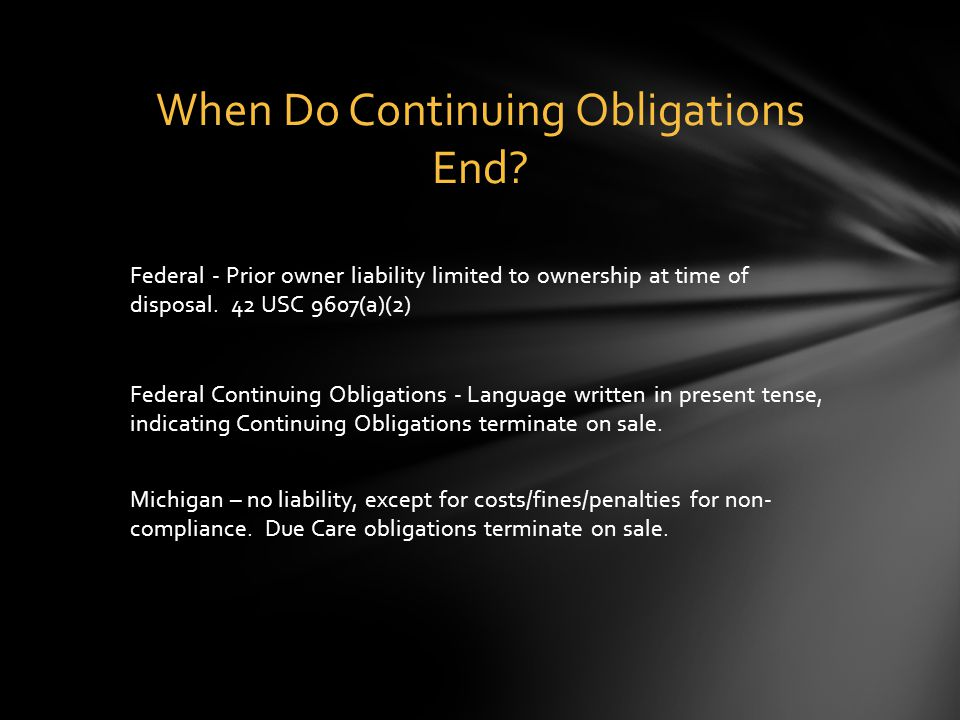 Federal - Prior owner liability limited to ownership at time of disposal.