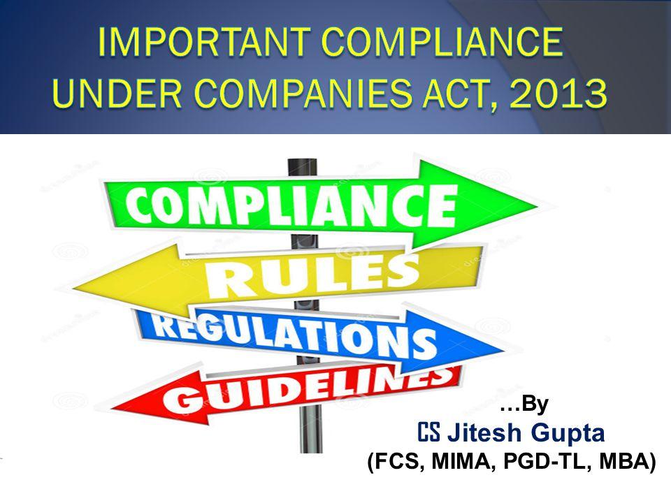 ) …By CS Jitesh Gupta (FCS, MIMA, PGD-TL, MBA)