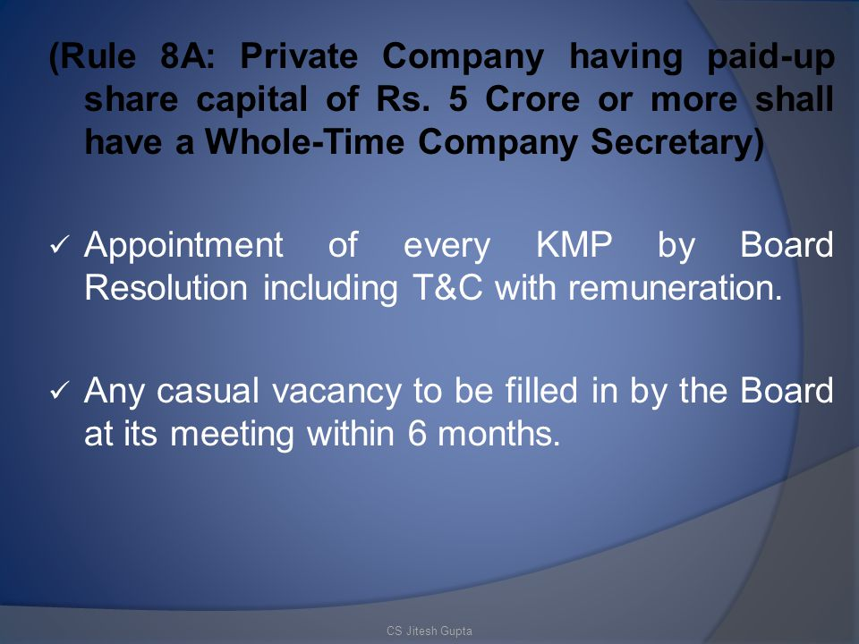 (Rule 8A: Private Company having paid-up share capital of Rs.