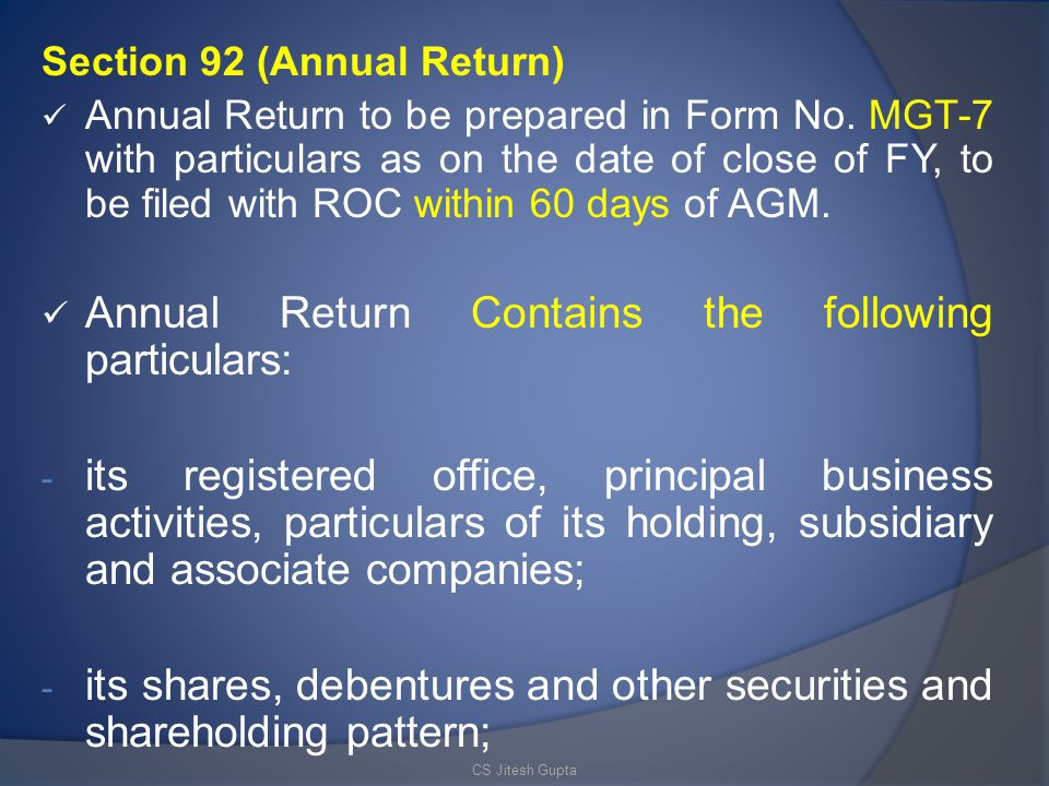 Section 92 (Annual Return) Annual Return to be prepared in Form No.