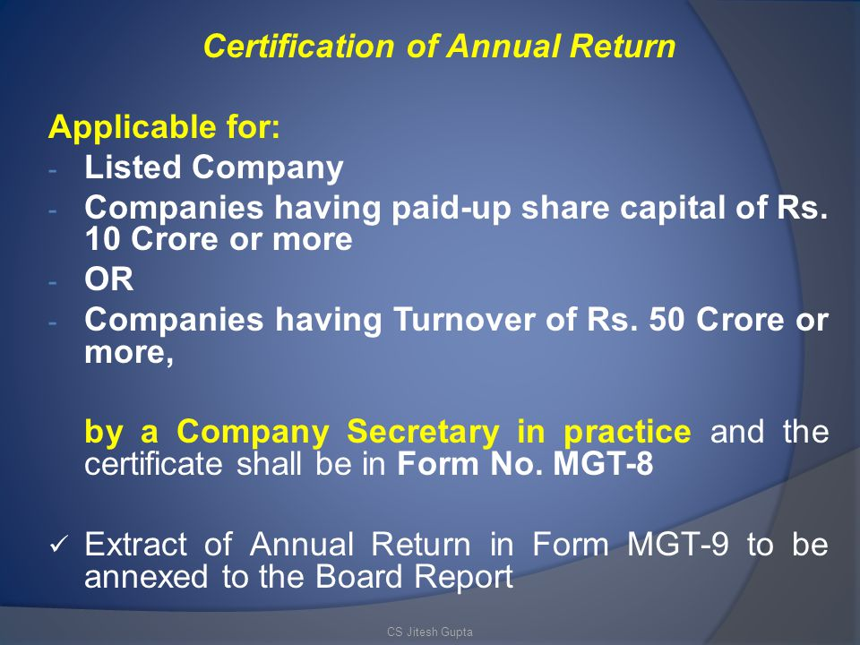 Certification of Annual Return Applicable for: - Listed Company - Companies having paid-up share capital of Rs.
