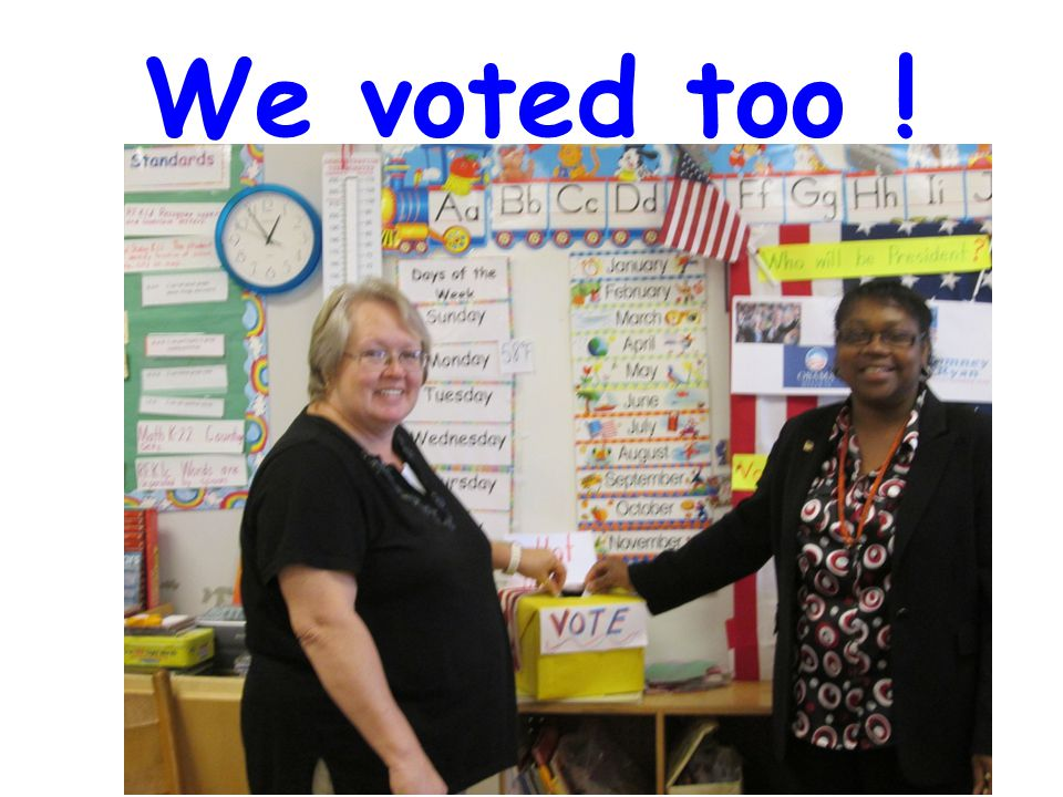 We voted too !