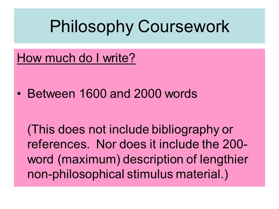 How much do I write. Between 1600 and 2000 words (This does not include bibliography or references.