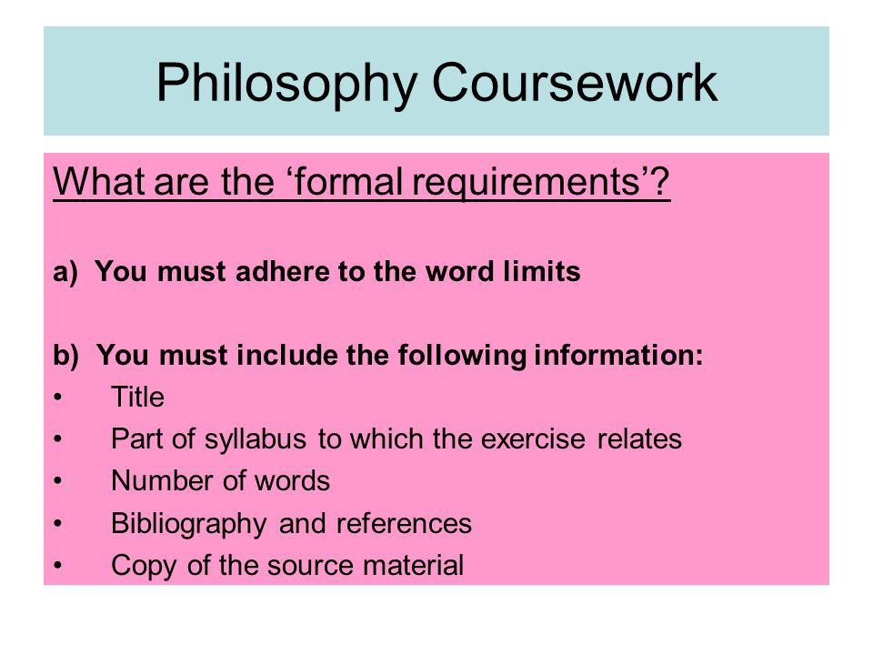 What are the 'formal requirements'.