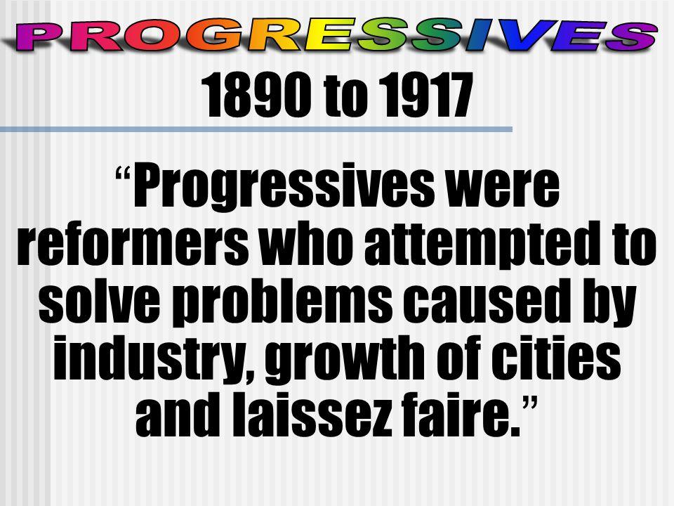 Progressives were   White Protestants   Middle class and native born.