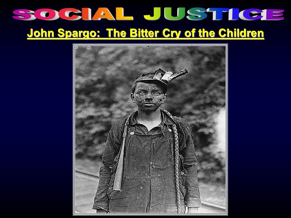 John Spargo: The Bitter Cry of the Children
