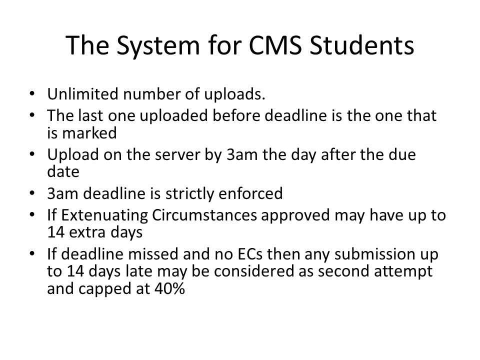 The System for CMS Students Unlimited number of uploads.