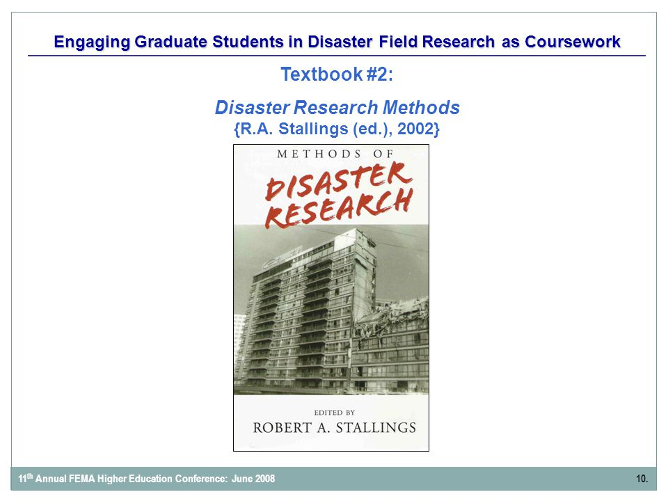 Engaging Graduate Students in Disaster Field Research as Coursework Textbook #2: Disaster Research Methods {R.A.
