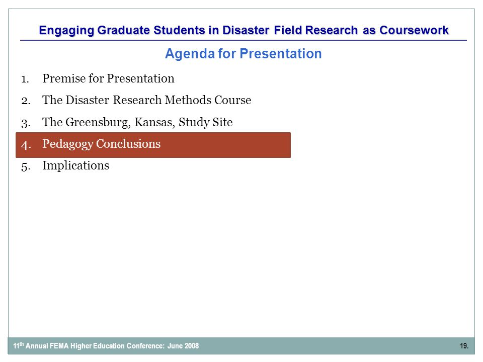 Engaging Graduate Students in Disaster Field Research as Coursework Agenda for Presentation 1.