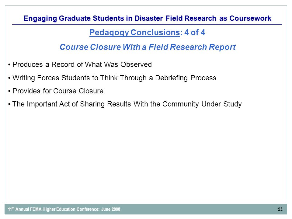 Produces a Record of What Was Observed Writing Forces Students to Think Through a Debriefing Process Provides for Course Closure The Important Act of