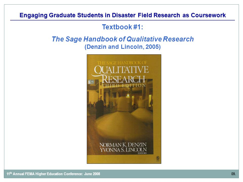 Engaging Graduate Students in Disaster Field Research as Coursework Textbook #1: The Sage Handbook of Qualitative Research (Denzin and Lincoln, 2005)